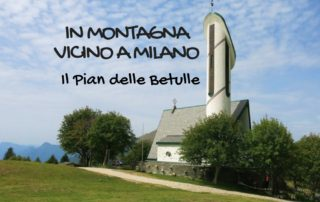 in montagna vicino a Milano