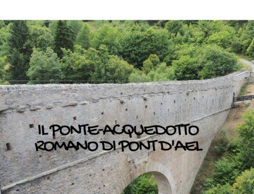 Gita con i bambini in Valle d'Aosta: il ponte-acquedotto di Pont d'Aël